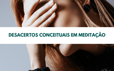 Desacertos Conceituais em Meditação