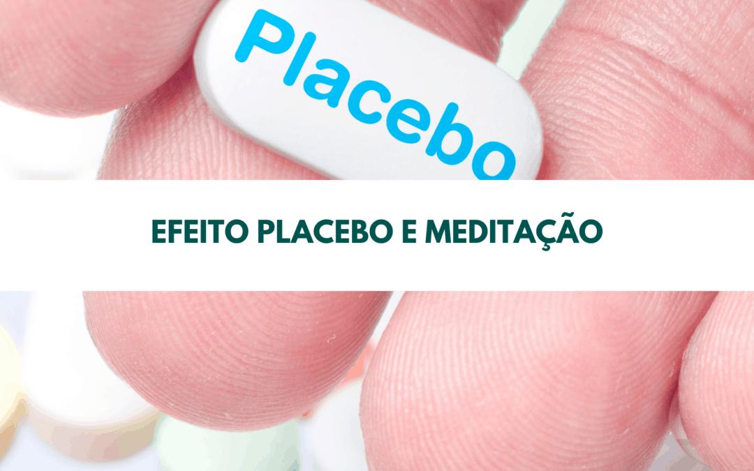 Efeito Placebo e Meditação