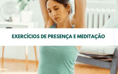 Exercícios de presença e meditação