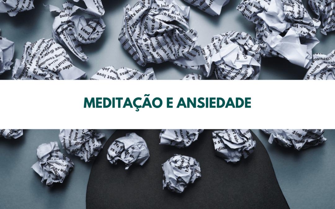 Meditação e ansiedade