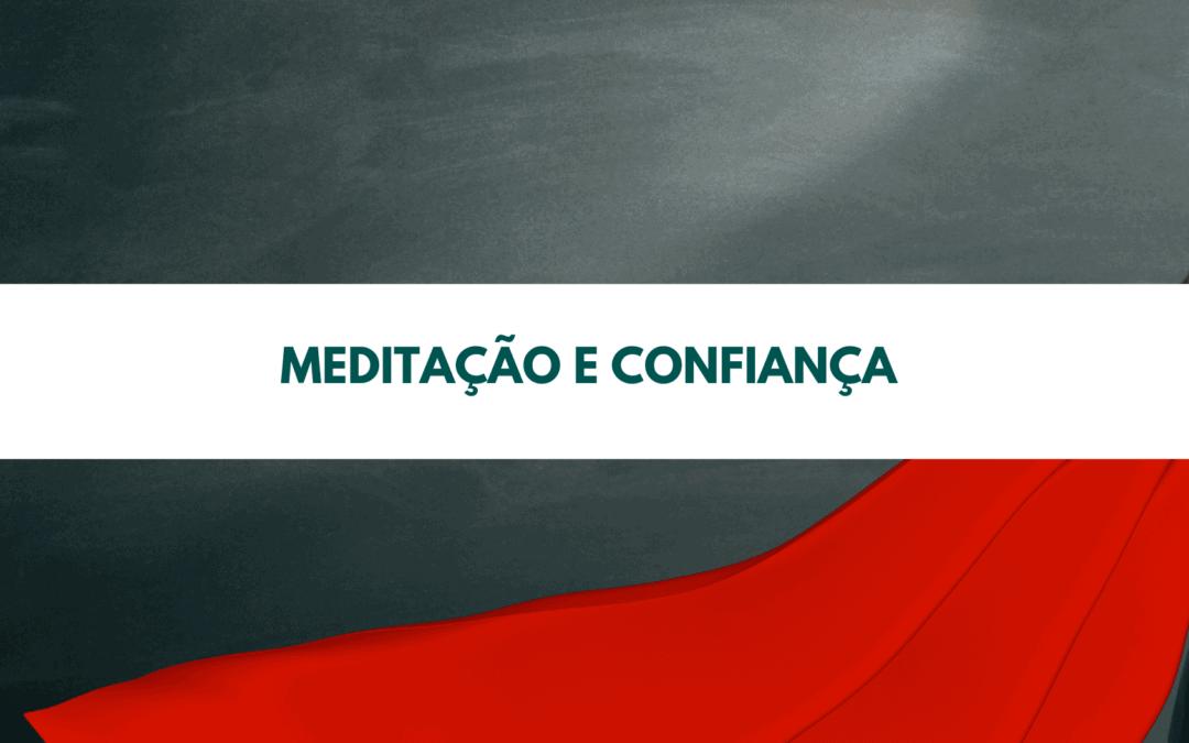 Meditação e confiança