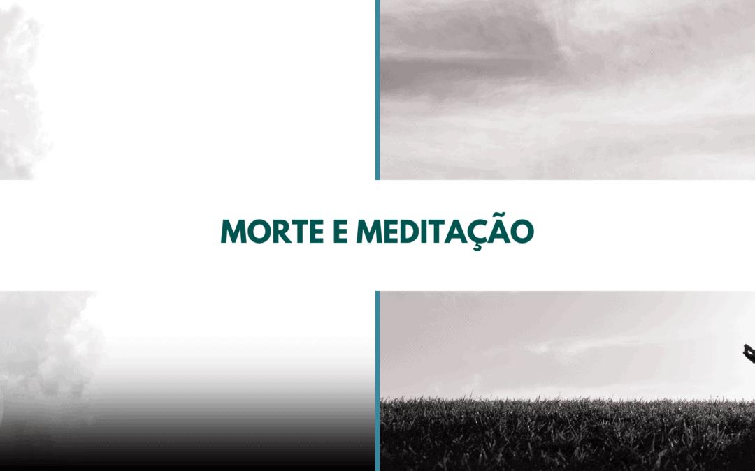 Morte e meditação
