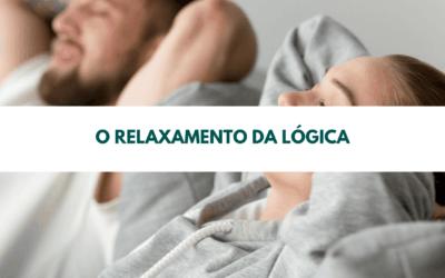 O relaxamento da lógica
