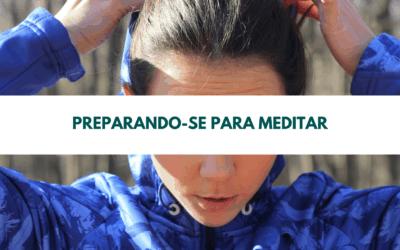 Preparando-se para meditar
