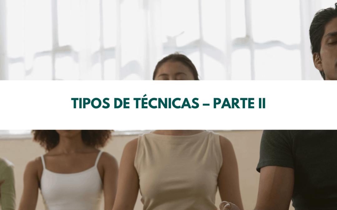 Tipos de técnicas – Parte II